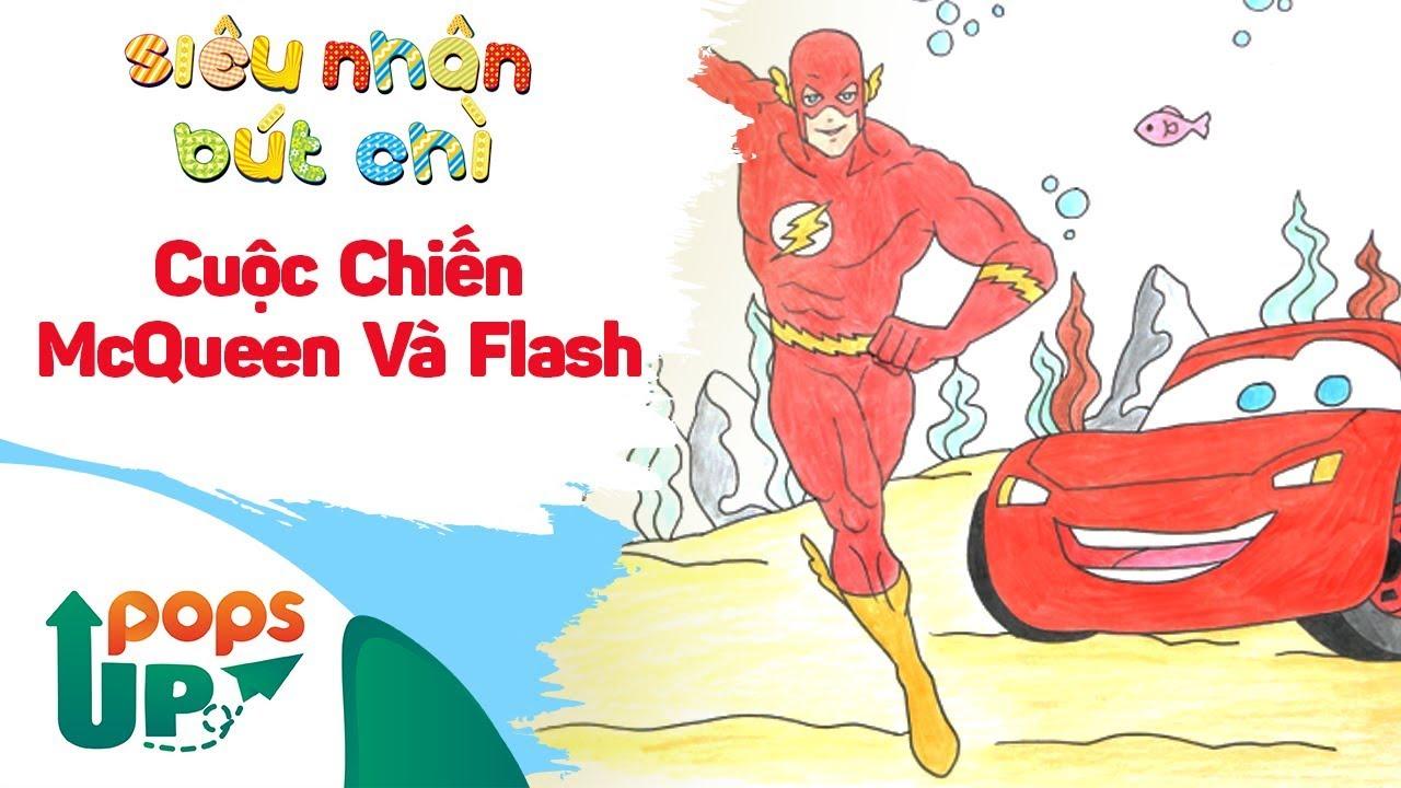 Hướng Dẫn Vẽ Cuộc Chiến Siêu Xe McQueen Và Flash - Siêu Nhân Bút Chì | Bé Học Vẽ Tranh Và Tô Màu