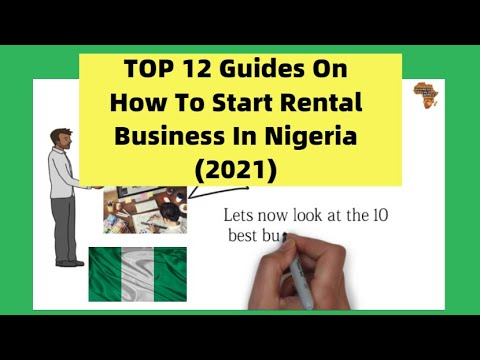 TOP 12 Guides On How To Start Rental Business In Nigeria (2021) | Business In Nigeria, Nigeria