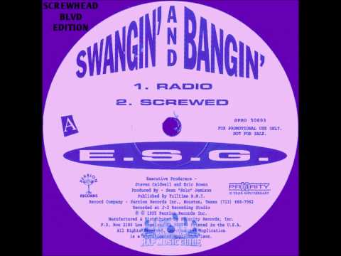 ESG - Swangin' And Bangin' (Screwed & Chopped)
