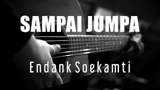Gambar cover Sampai Jumpa - Endank Soekamti  ( Acoustic Karaoke )