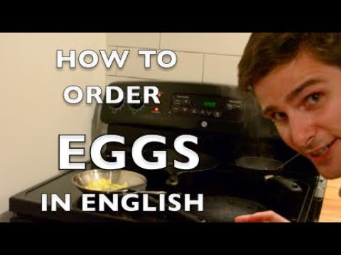 HOW TO ORDER EGGS IN ENGLISH – LEARN ENGLISH
