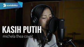 Download Mp3 Kasih Putih Michela Thea Cover