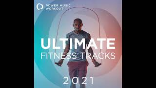 2021 ultimate fitness tracks are here!download/stream: https://va.lnk.to/fe0ystsgidfollow us on instagram: https://www.instagram.com/powermusicworkoutsubscri...