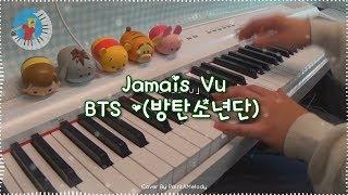 BTS 방탄소년단 【Jamais Vu】 Piano Cover