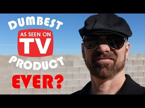 Dumbest As Seen on TV Product Ever?