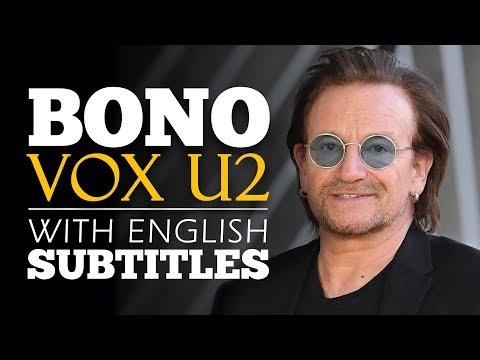 ENGLISH SPEECH | BONO U2: What Is Your Big Idea? (English Subtitles)