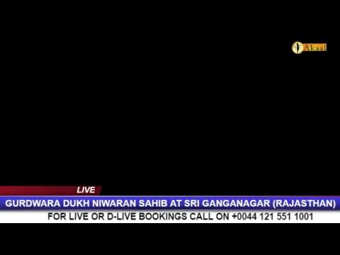 LIVE: GURDWARA DUKH NIWARAN SAHIB (SHAHIDA), 18F SRI GANGA NAGAR, RAJASTHAN