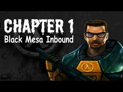 Half-Life 100% Walkthrough Chapter 1: Black Mesa Inbound