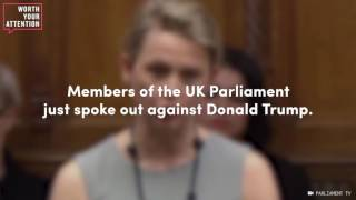 uk parliament speaks out against trump