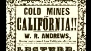 An Exploration of Our History (California Gold Rush)