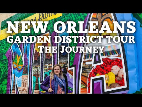 New Orleans Garden District Tour | The Journey