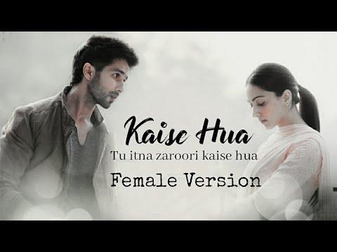 kaise-hua-female-version-lyrics-|-kabir-singh-|-shahid-k,-kiara-a