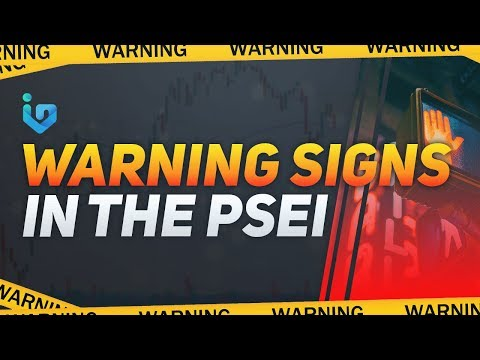 WARNING SIGNS IN THE PSEI
