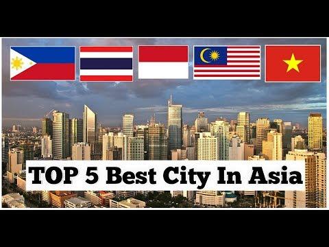 Top 5 Best Cities In Asia 2018