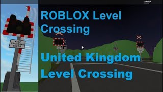 ROBLOX UK Level Crossing