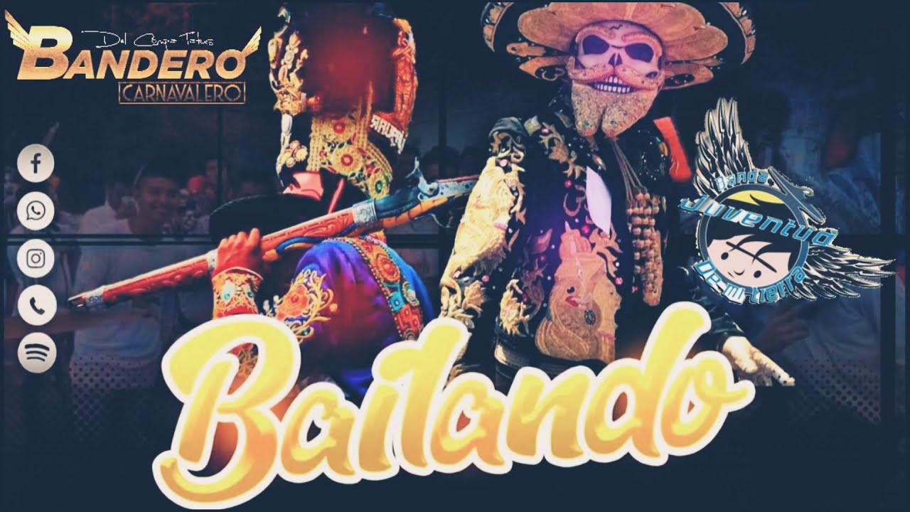 BAILANDO | BANDA JUVENTUD DE MI TIERRA | ESTRENO 2020