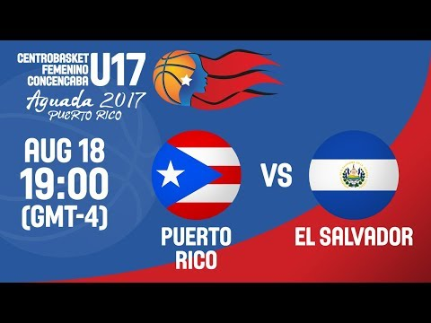 Puerto Rico v El Salvador - Full Game - Semi-Final - Centrobasket U17 Women