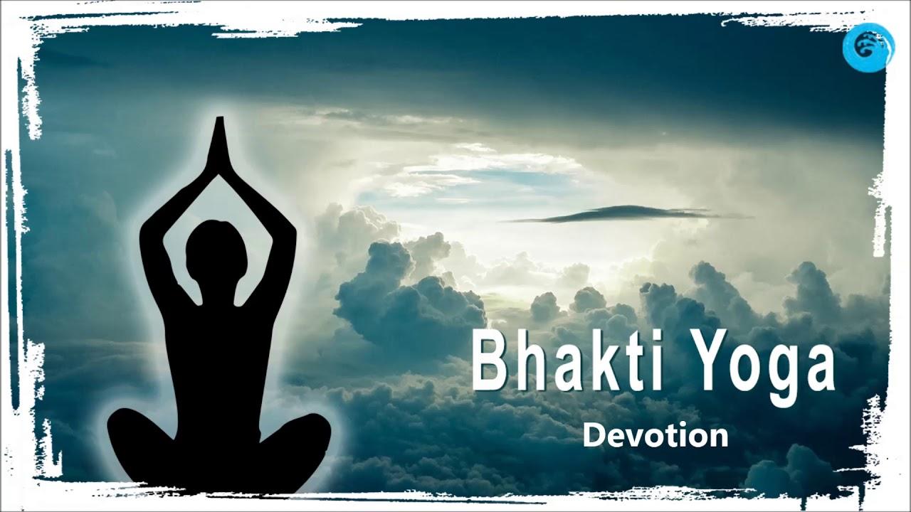 Bhakti Yoga Youtube