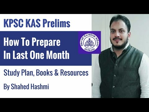 How To Prepare For KPSC KAS In Last One Month By Shahed Hashmi