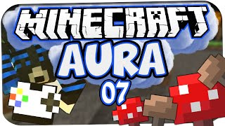 MINECRAFT: AURA ☆ #07 - DER FALL! ☆ Let
