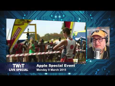 TWiT Live Specials 241: Spring Forward with Apple