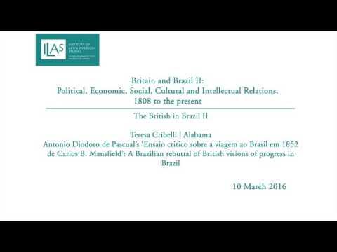 Britain and Brazil II: The British in Brazil II - Teresa Cribelli
