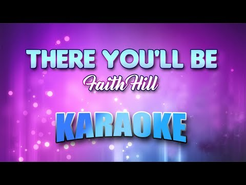 Faith Hill - There You'll Be (Karaoke version with Lyrics)