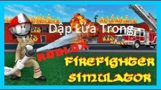 Chơi Roblox Fire Fighting Simulator