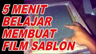 Video 5 Menit Belajar Cara Membuat Film Sablon - SABLON.INFO (Baca Diskripsi di Bawah) download MP3, 3GP, MP4, WEBM, AVI, FLV Juni 2018