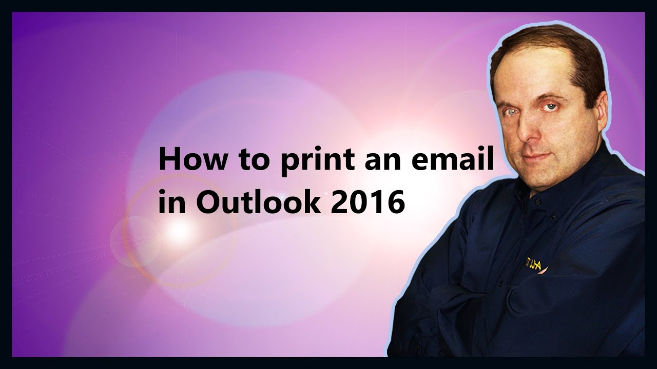 how to print an email in outlook 2016