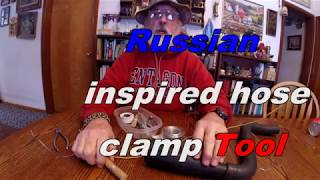 Russian inspired hose clamp tool