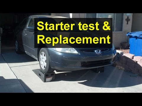 How to test and replace your starter, Honda Accord, Acura TS