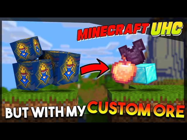 Minecraft UHC But With My Custom Ores!