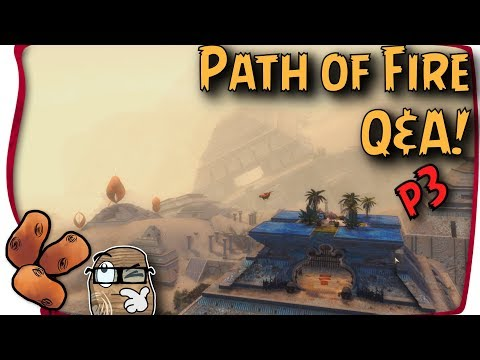 Guild Wars 2 - The Big Path of Fire Q&A | Part 3