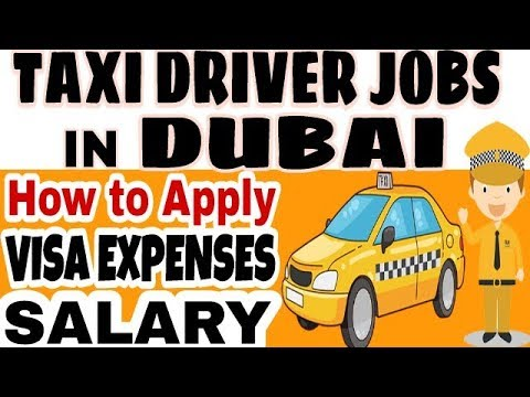 Taxi Driver Jobs in Dubai | How To Apply | Salary & Visa Charges