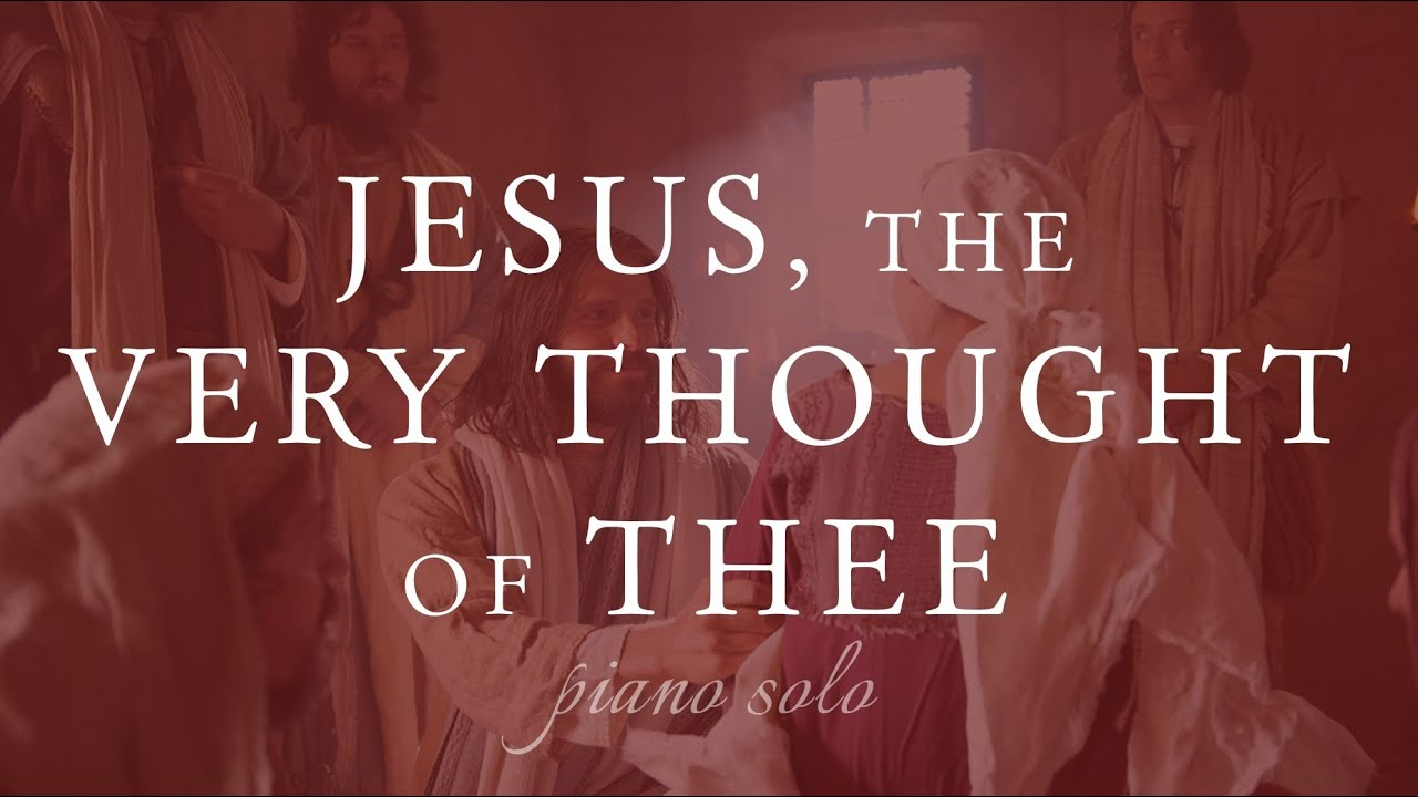 Jesus Heals Jairus' Daughter - Jesus, the Very Thought of Thee - Piano Solo - Rebecca Belliston