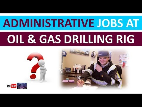 Administrative Jobs at Oil and Gas Drilling Rig | Onshore