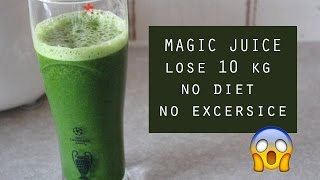 MAGIC JUICE | LOSE WEIGHT (10KG) NO DIET OR EXERCISE!