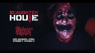 Slipknot: The Slaughterhouse Haunted Attraction 2018