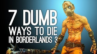 Скачать 7 Embarrassing Ways To Die In Borderlands 3