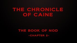 The Book of Nod Chapter 2 The Chronicle of Caine