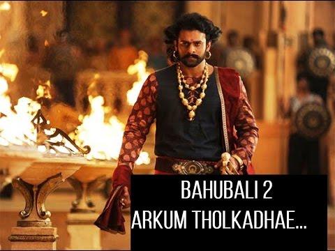 Arkum Tholkathe/Dandalayya | Malayalam| Bahubali 2 (2017)