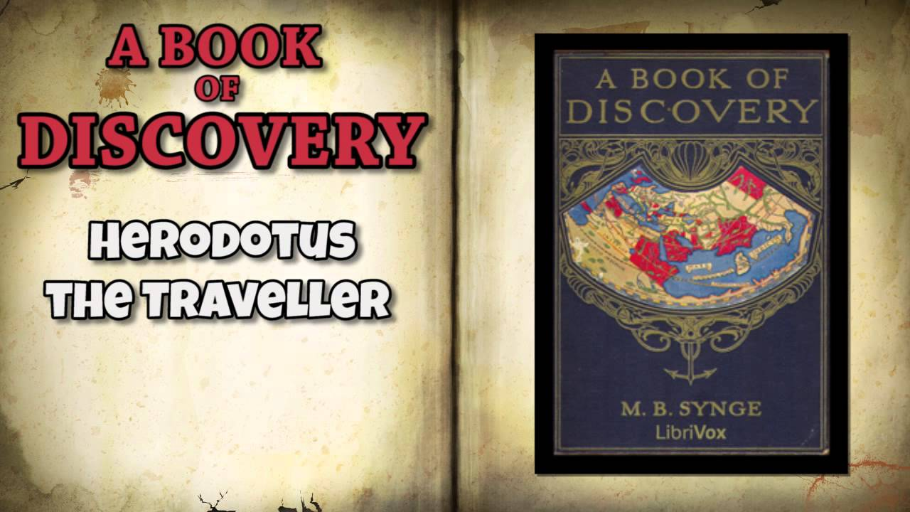 Traveler Herodotus: geographical discoveries 10