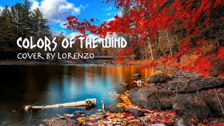 【Cover】Colors of the Wind - Cover by Lorenzo (Original: Judy Kuhn).mp3