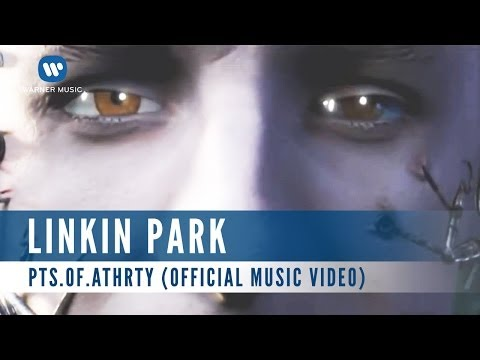 Linkin Park - Pts.OF.Athrty (Official Music Video)