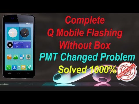 how-to-flash-q-mobile-i5-with-latest-firmware-|-pmt-changed-solved-1000%