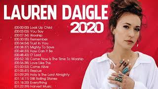 Lauren Daigle Christian Worship Songs 2020 Full Album🙏 Best Worship Songs of Lauren Daigle