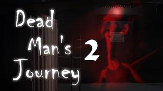 Dead Mans Journey   Screw This Game!!    Episode 2