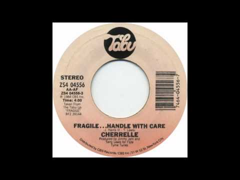 Cherrell - Fragile...Handle With Care (45 Version)