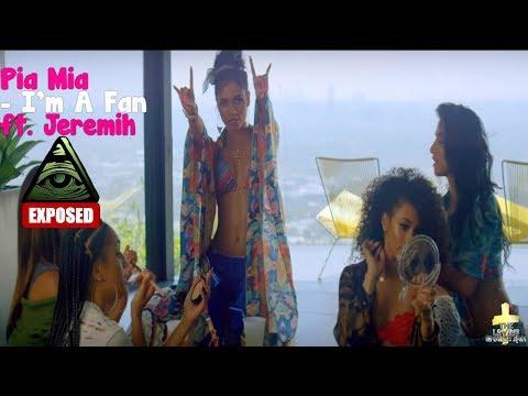 Pia Mia - I'm A Fan ft. Jeremih Illuminati Exposed